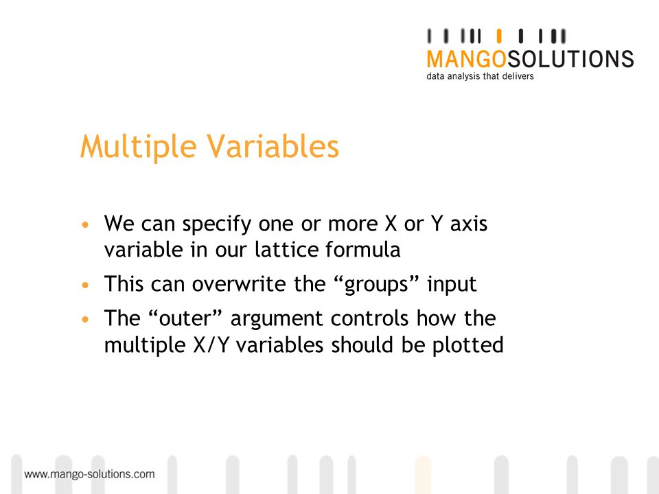 We can specify one or more X or Y axis variable in our lattice formula This can overwrite the groups input The outer argument controls how the multipl