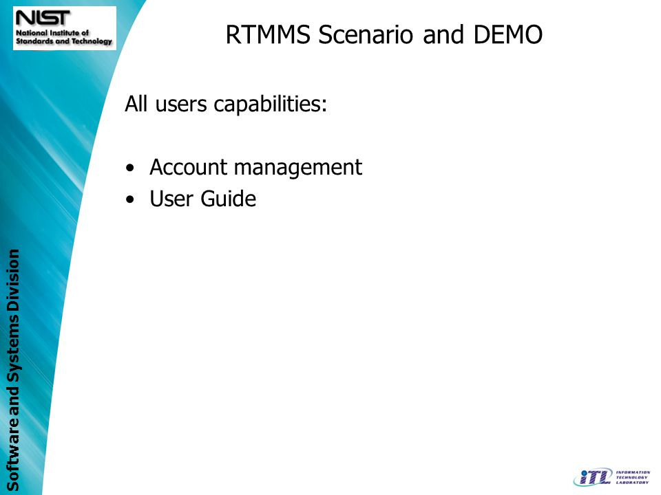 Software and Systems Division All users capabilities: Account management User Guide RTMMS Scenario and DEMO