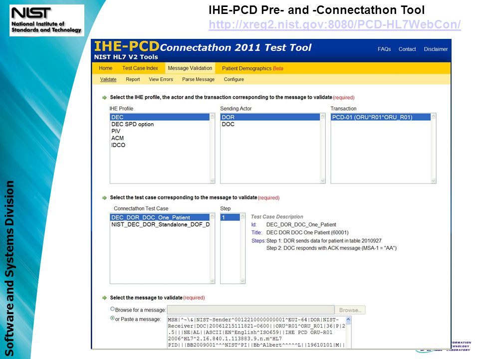 Software and Systems Division IHE-PCD HL7 V2 Isolated Test Tool Parse ORU^R01; Send ACK^R01