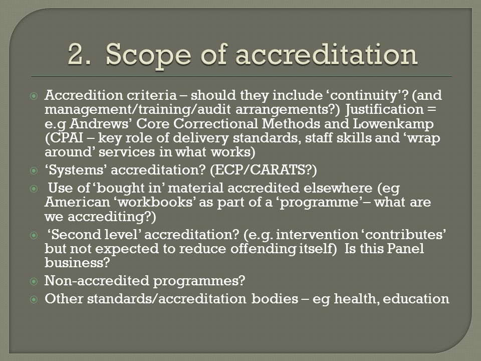 Accredition criteria – should they include continuity.