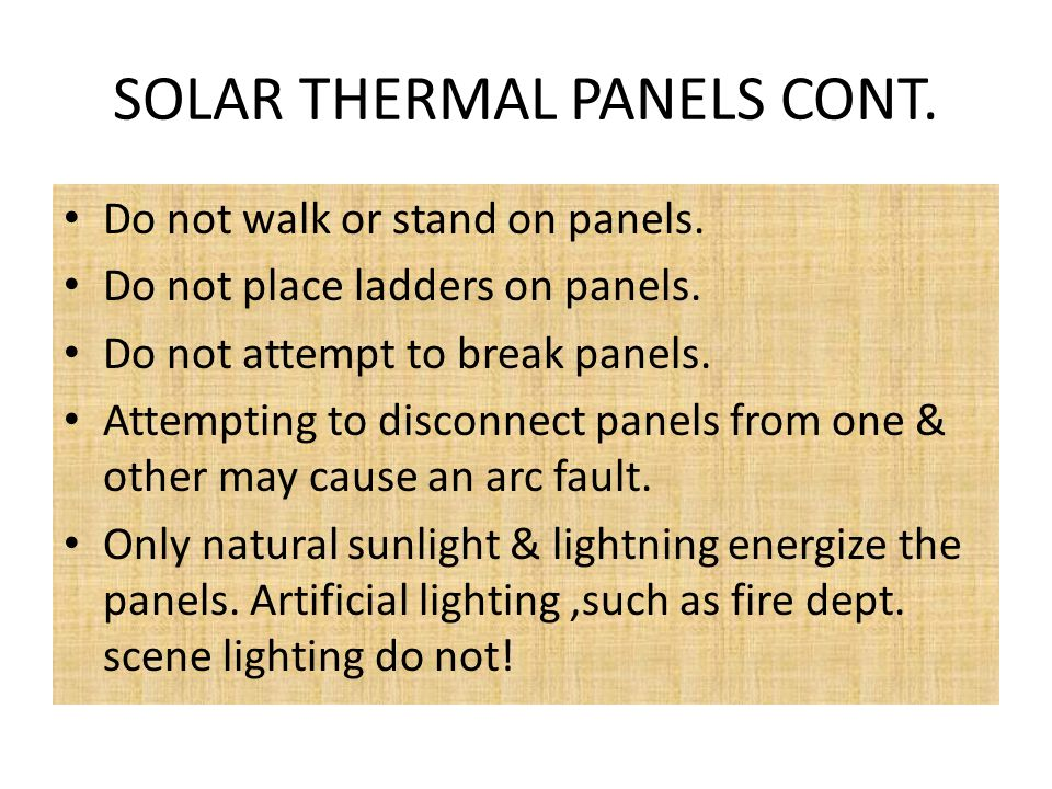 SOLAR THERMAL PANELS Because these panels have various kinds of liquids circulating through them, a storage tank is often stored in the rafters as wel