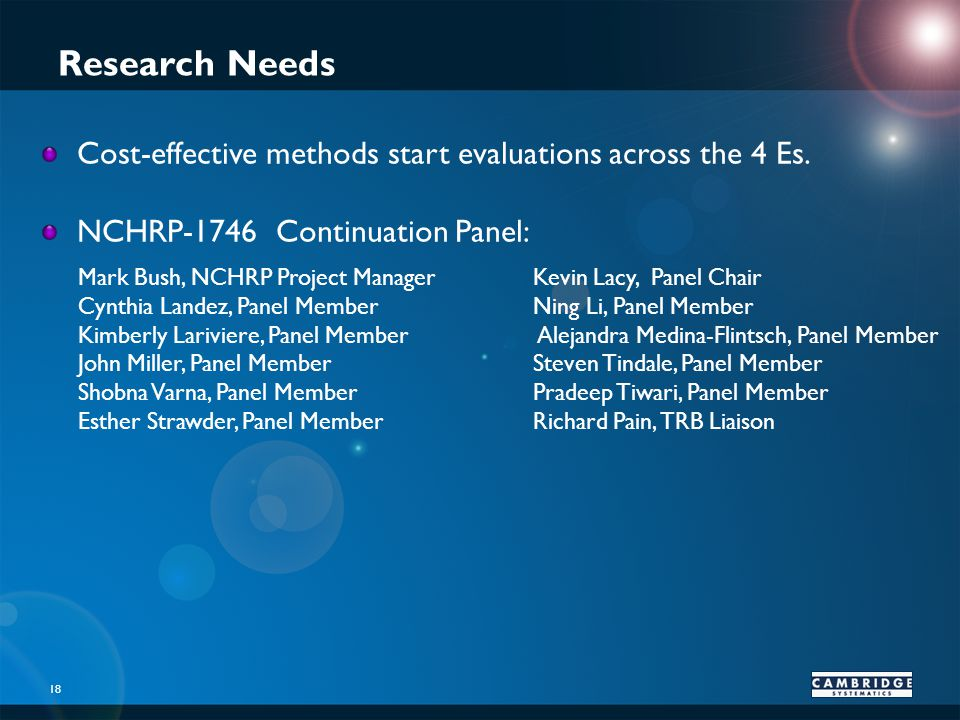 Research Needs Cost-effective methods start evaluations across the 4 Es.