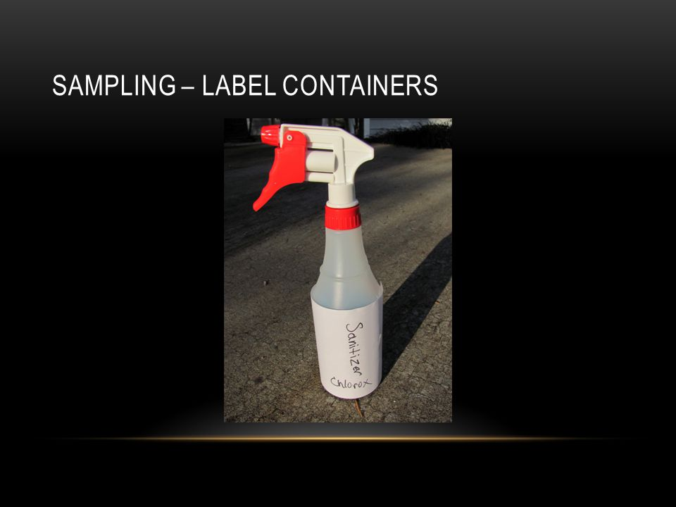 SAMPLING – LABEL CONTAINERS