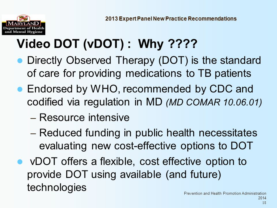 Prevention and Health Promotion Administration 2014 18 2013 Expert Panel New Practice Recommendations Video DOT (vDOT) : Why .