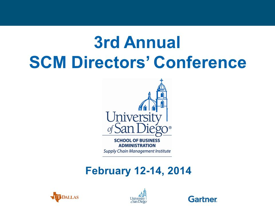 3rd Annual SCM Directors Conference February 12-14, 2014