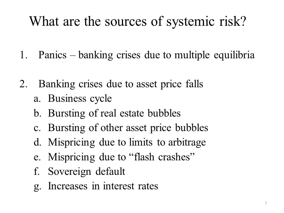 What are the sources of systemic risk.