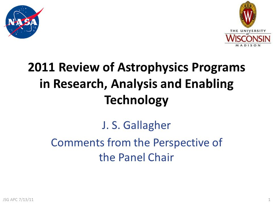 2011 Review of Astrophysics Programs in Research, Analysis and Enabling Technology J.