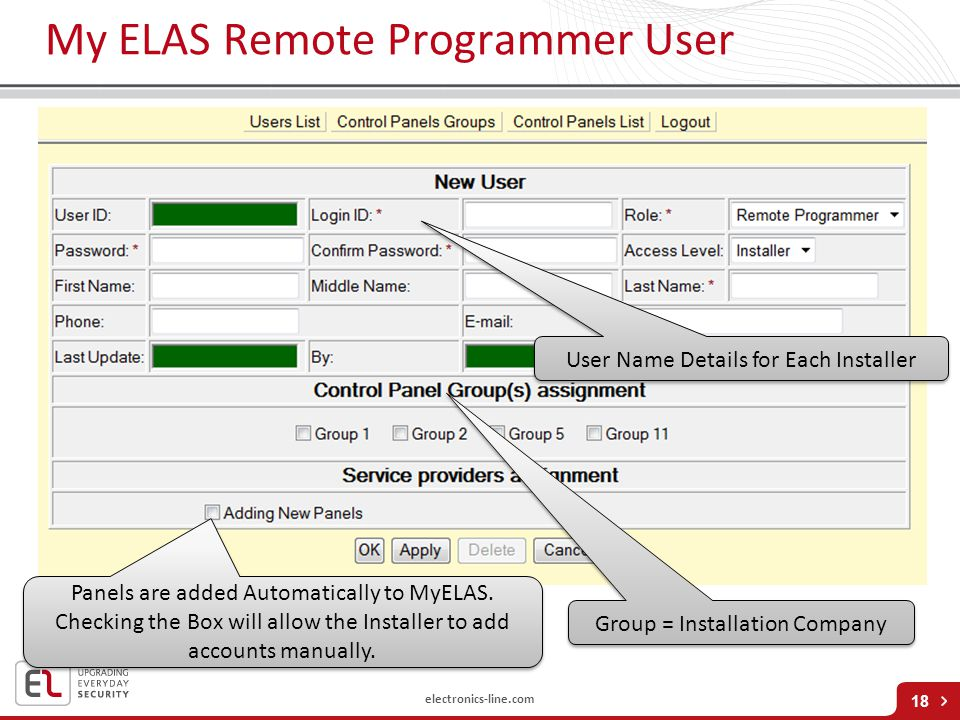 electronics-line.com My ELAS Remote Programmer User 18 User Name Details for Each Installer Group = Installation Company Panels are added Automaticall