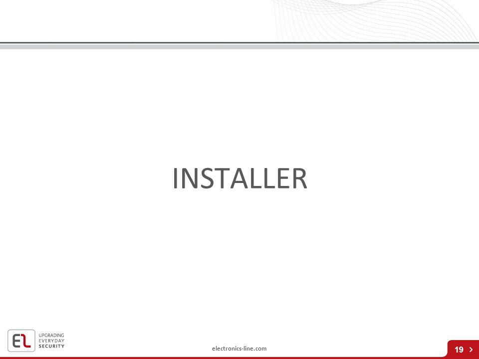 electronics-line.com INSTALLER 19