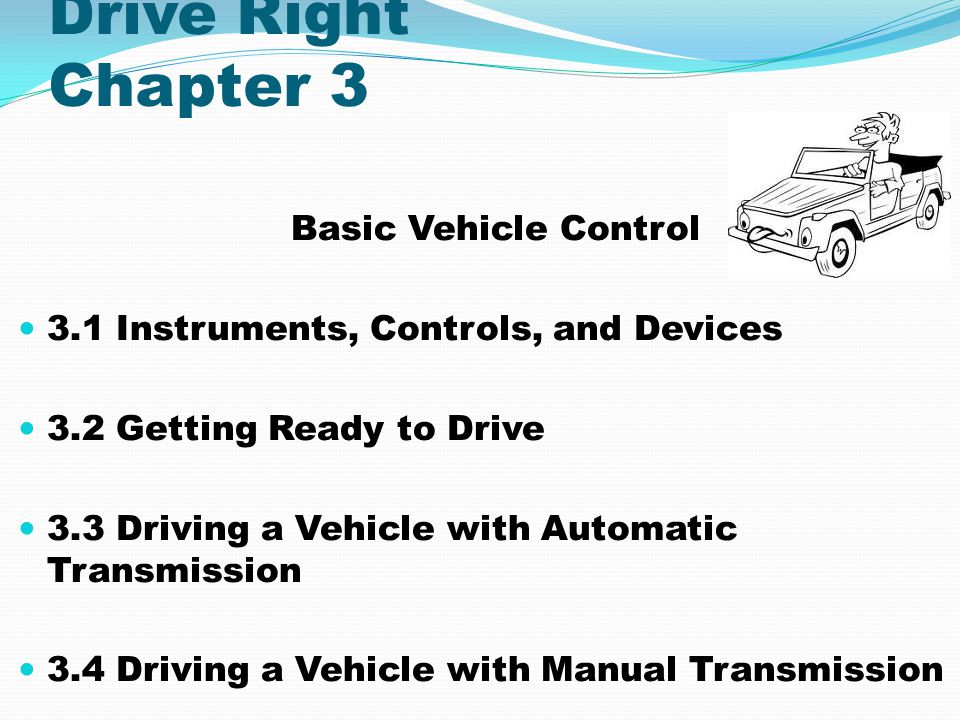 3.1 Instruments,Controls, and Devices Objectives Identify each gauge and warning light on an instrument panel and explain its function.