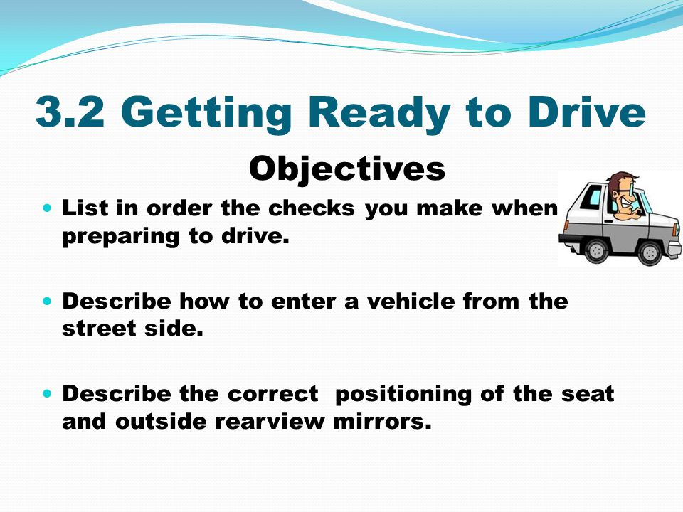 Review Questions what outside checks should you make before entering the vehicle.