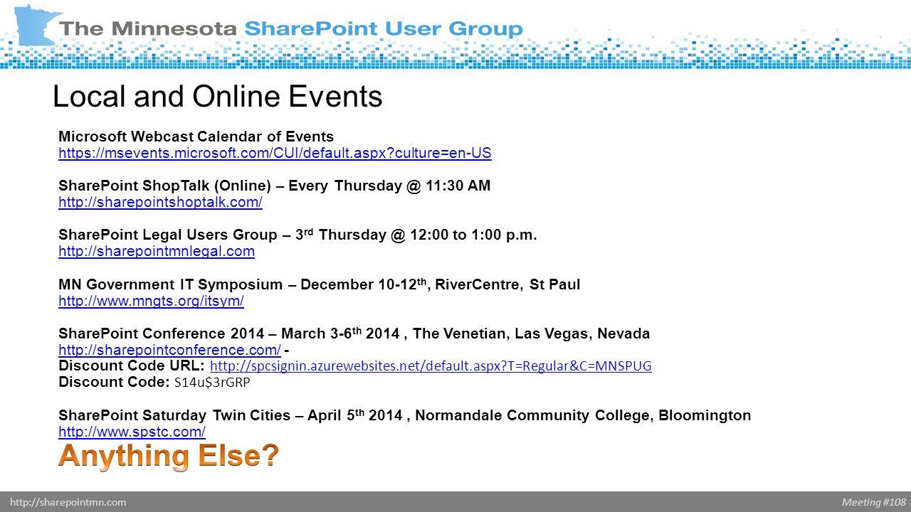 Meeting #108http://sharepointmn.com Break