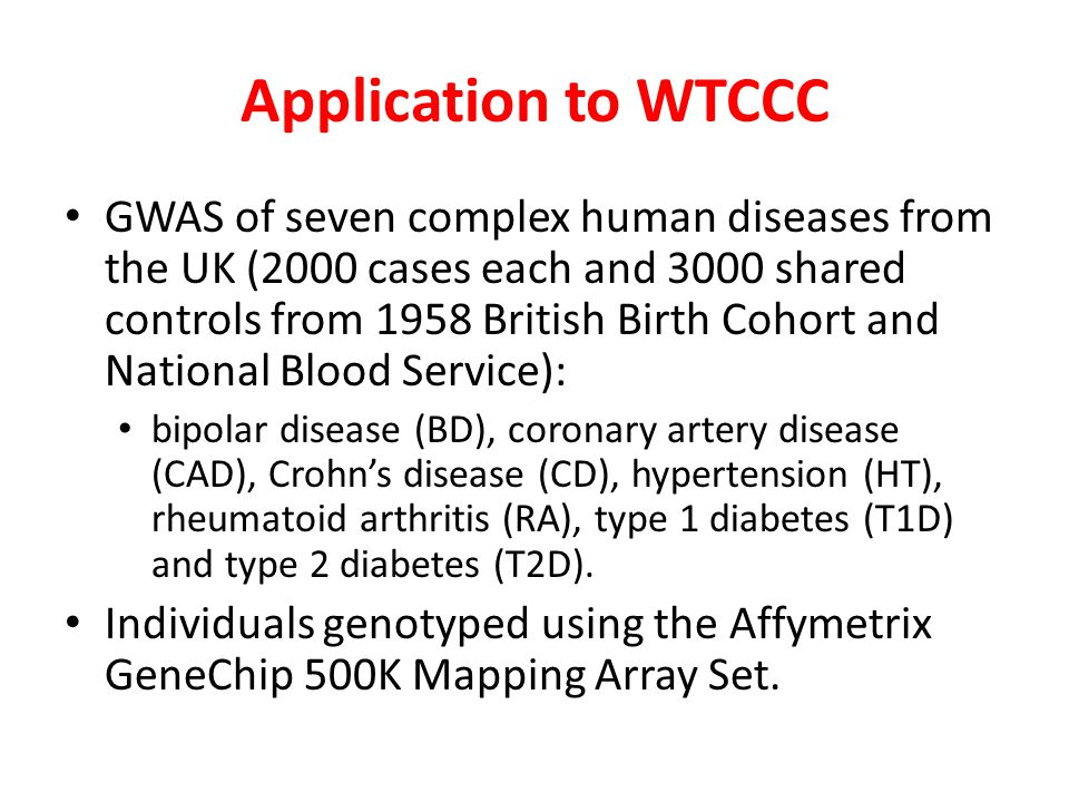 Application to WTCCC GWAS of seven complex human diseases from the UK (2000 cases each and 3000 shared controls from 1958 British Birth Cohort and Nat