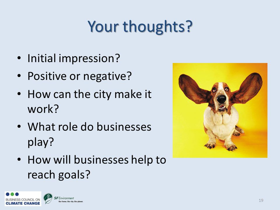Your thoughts. Initial impression. Positive or negative.