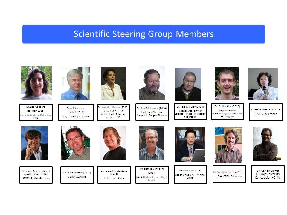 Scientific Steering Group Members Detlef Stammer (co-chair 2016) CEN, Universiy Hamburg Dr. Ed Hawkins (2015) Department of Meteorology, University of