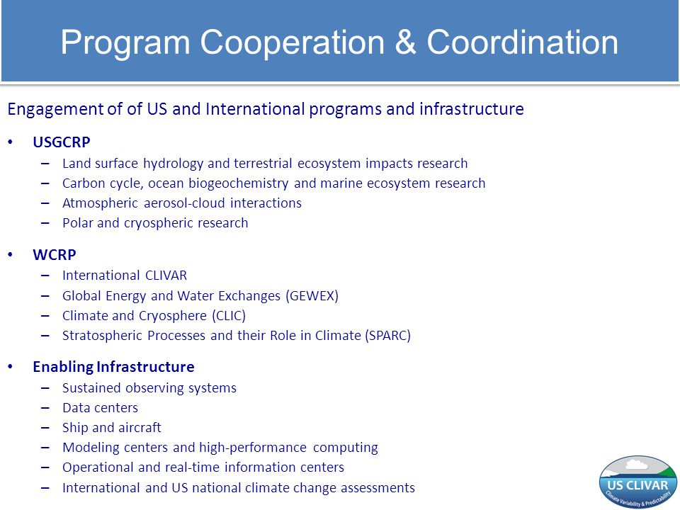 Engagement of of US and International programs and infrastructure USGCRP – Land surface hydrology and terrestrial ecosystem impacts research – Carbon