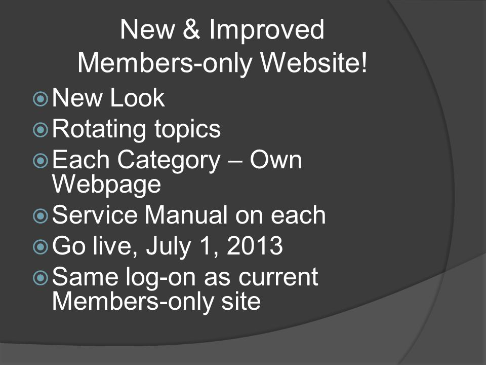 New & Improved Members-only Website.