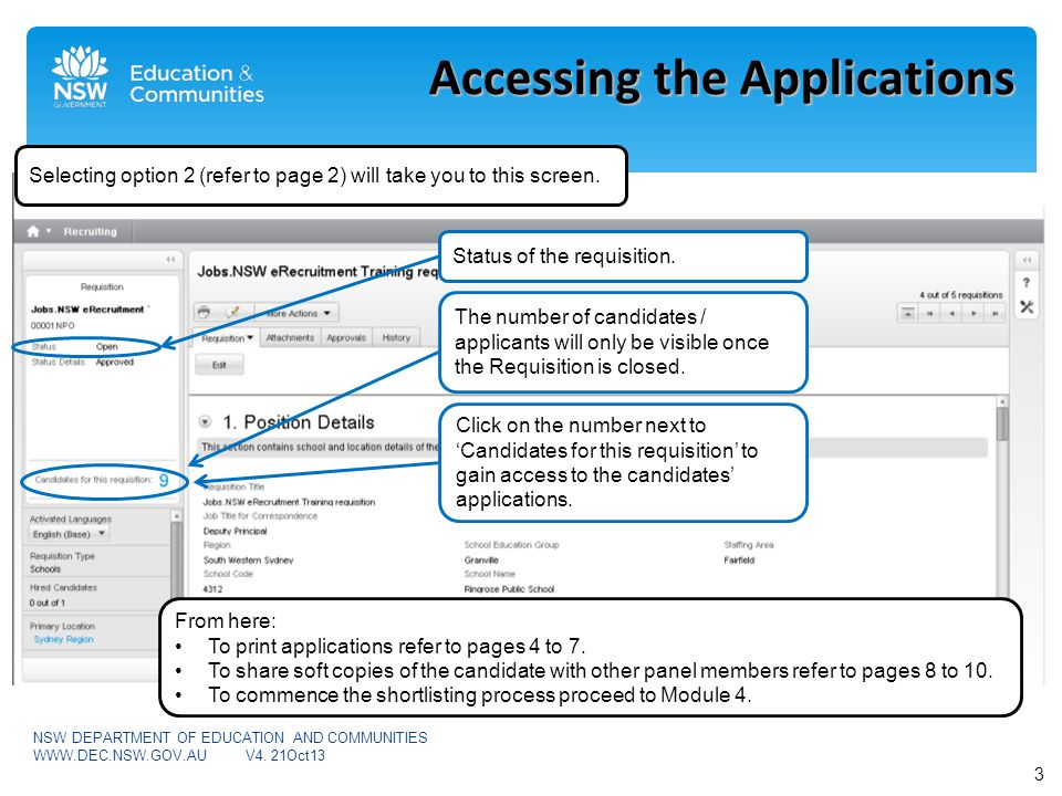 Accessing the Applications 4 NSW DEPARTMENT OF EDUCATION AND COMMUNITIES WWW.DEC.NSW.GOV.AUV4.