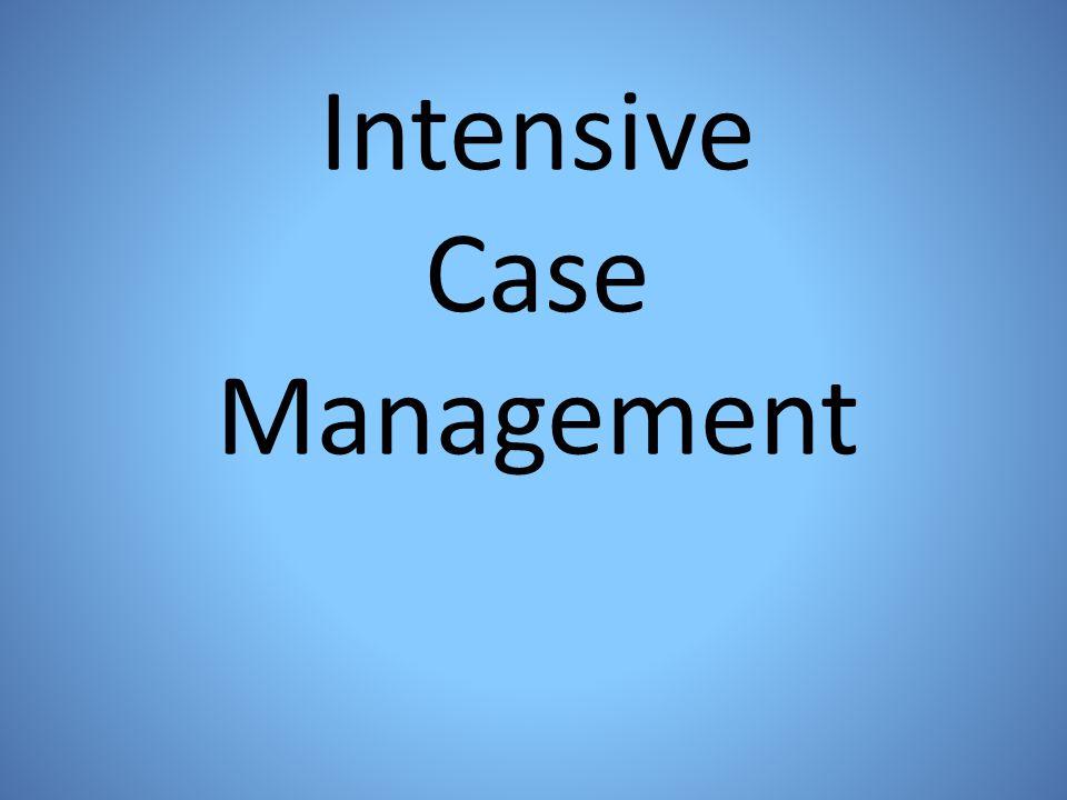 Intensive Case Management