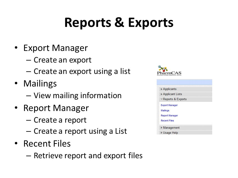 Reports & Exports Export Manager – Create an export – Create an export using a list Mailings – View mailing information Report Manager – Create a repo