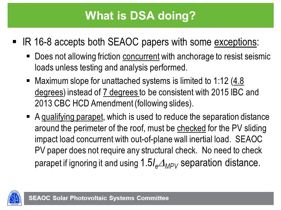 SEAOC Solar Photovoltaic Systems Committee What is DSA doing.