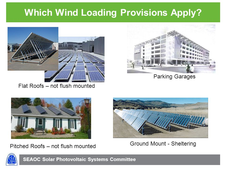 SEAOC Solar Photovoltaic Systems Committee Which Wind Loading Provisions Apply.