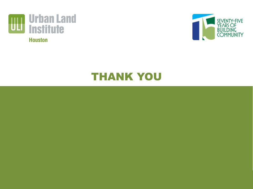 HIGH IMPACT REDEVELOPMENT TOOLKIT FOR THIRD WARD URBAN INNOVATION GRANT | TECHNICAL ASSISTANCE PANEL THANK YOU