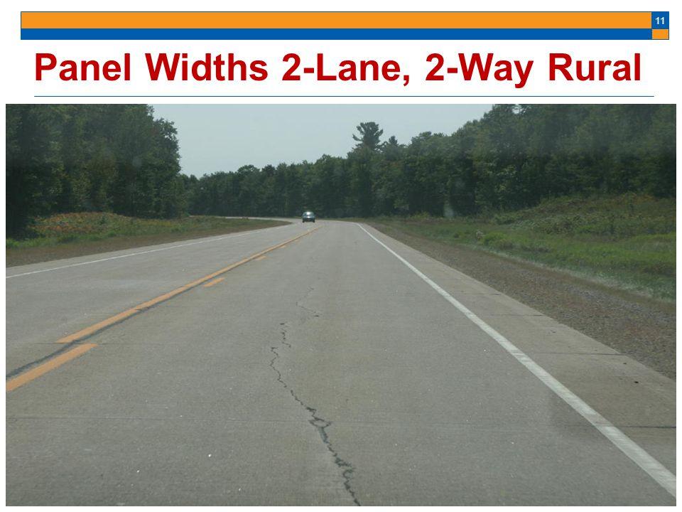 11 Panel Widths 2-Lane, 2-Way Rural