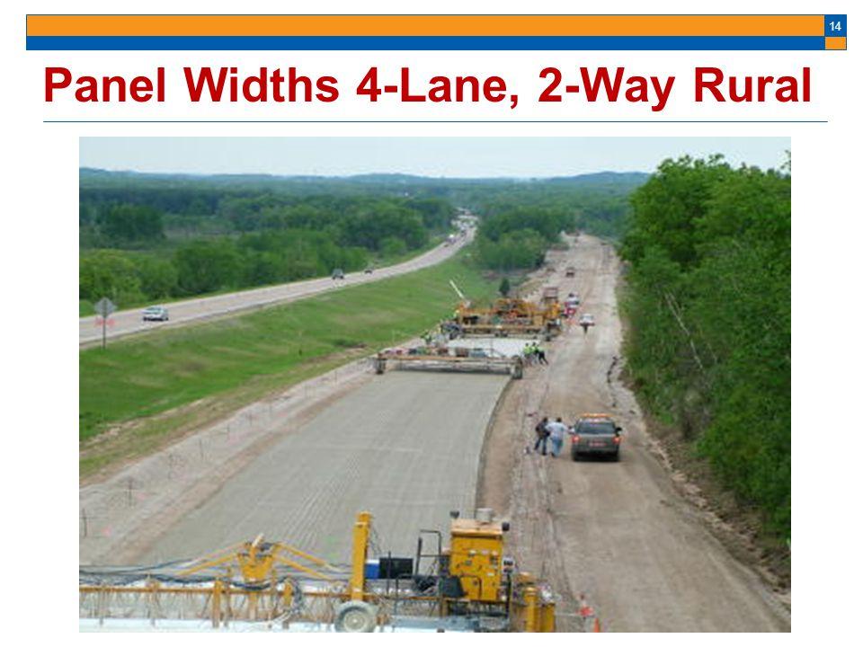 14 Panel Widths 4-Lane, 2-Way Rural