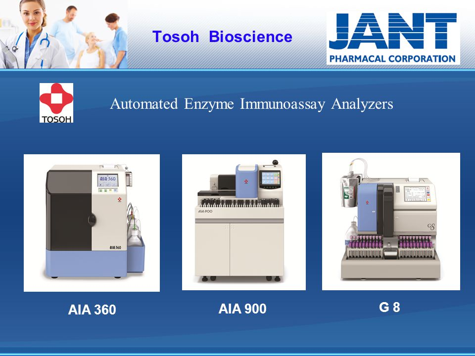 Tosoh Bioscience Automated Enzyme Immunoassay Analyzers AIA 360 AIA 900 G 8