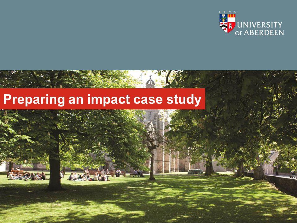 Preparing an impact case study