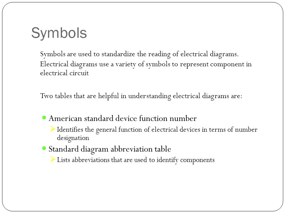 Characteristics Logic diagrams utilize rectangular shaped blocks and standardized logic-function symbols to represent highly complex functions, processes, or devices.