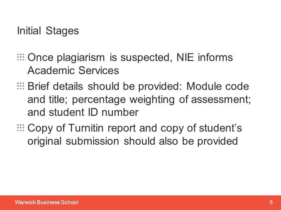 6Warwick Business School Initial Stages Academic Services will then check to see if this is a repeat offence.