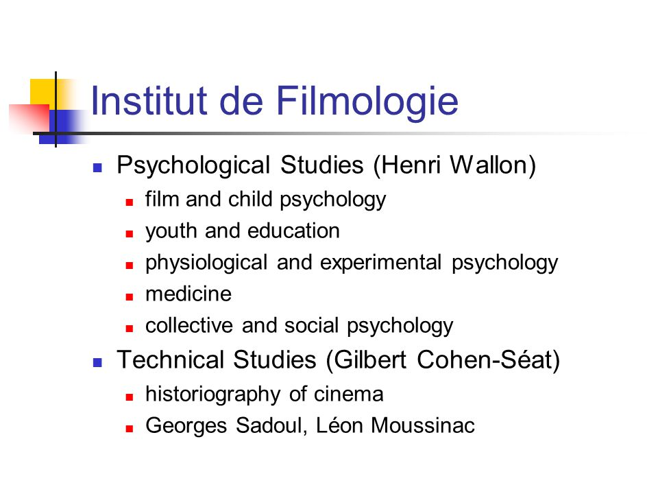 Institut de Filmologie Psychological Studies (Henri Wallon) film and child psychology youth and education physiological and experimental psychology medicine collective and social psychology Technical Studies (Gilbert Cohen-Séat) historiography of cinema Georges Sadoul, Léon Moussinac