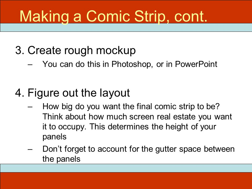 3. Create rough mockup –You can do this in Photoshop, or in PowerPoint 4.