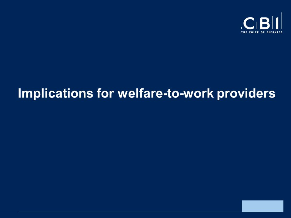 Implications for welfare-to-work providers