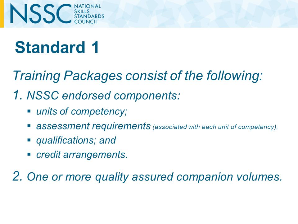 Standard 1 Training Packages consist of the following: 1.