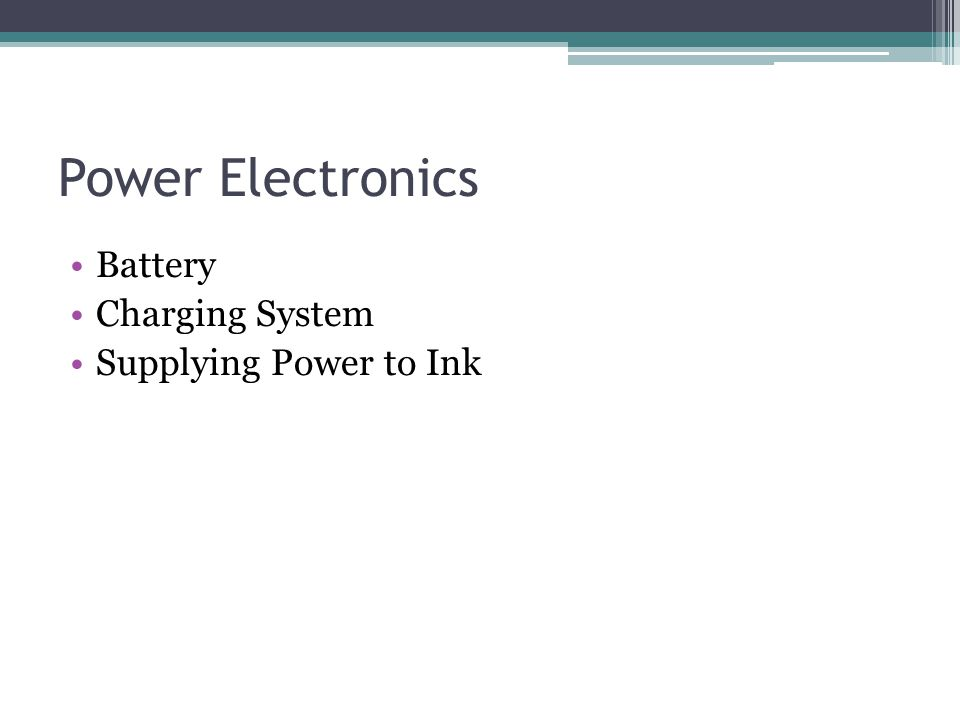 Power Electronics Battery Charging System Supplying Power to Ink
