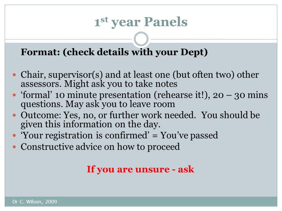 PhD Upgrade/1 st year Panels Dr C.
