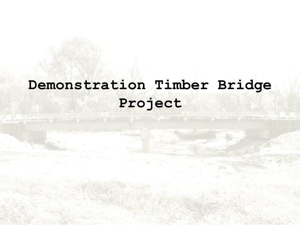 Demonstration Timber Bridge Project