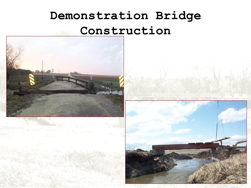 Demonstration Bridge Construction