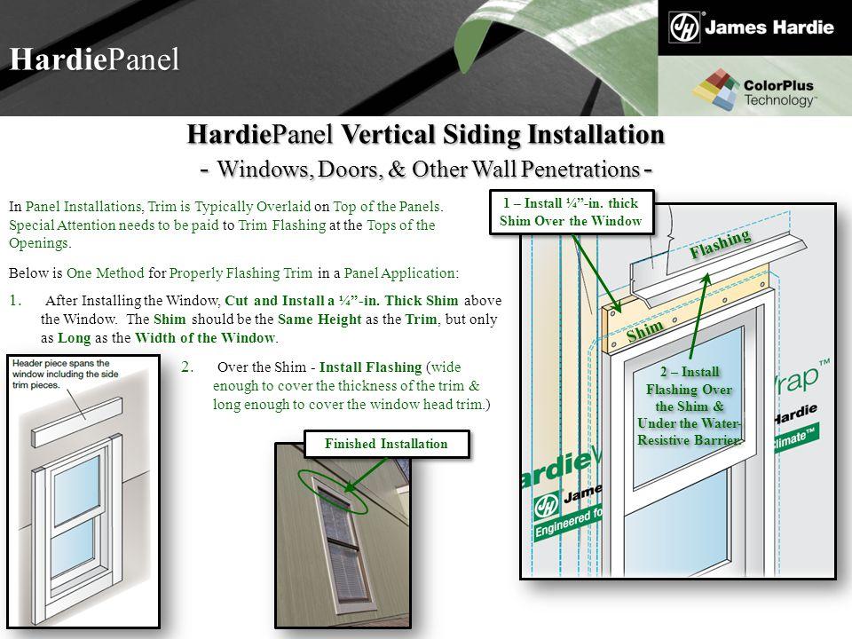 Text goes here Agenda HardiePanel HardiePanel Vertical Siding Installation - Windows, Doors, & Other Wall Penetrations - In Panel Installations, Trim