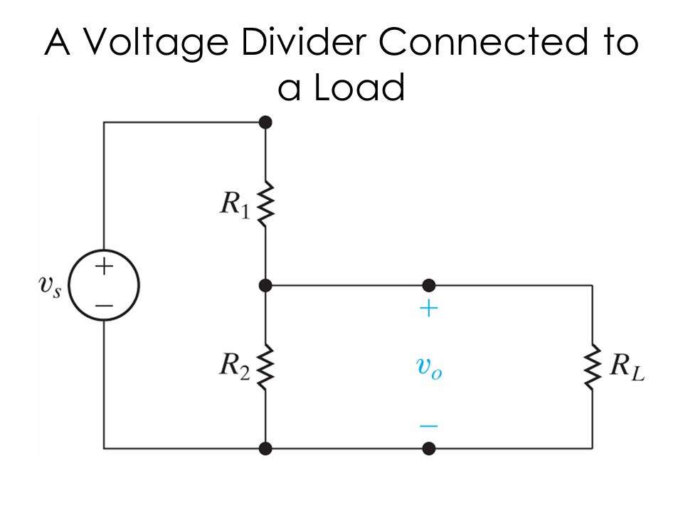 A Voltage Divider Connected to a Load