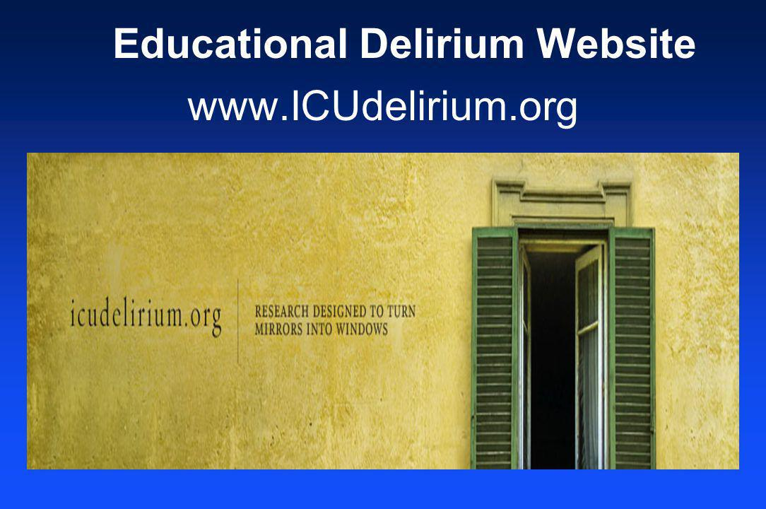 www.ICUdelirium.org Educational Delirium Website