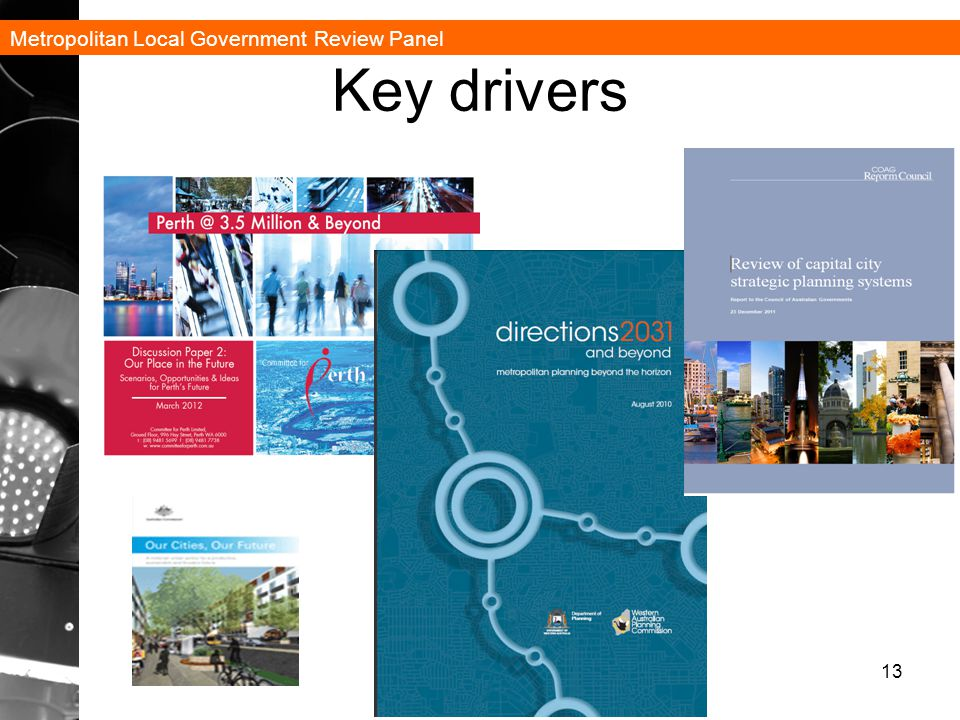 Metropolitan Local Government Review Panel Key drivers 13