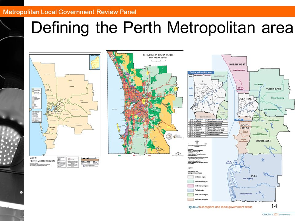 Metropolitan Local Government Review Panel Defining the Perth Metropolitan area 14