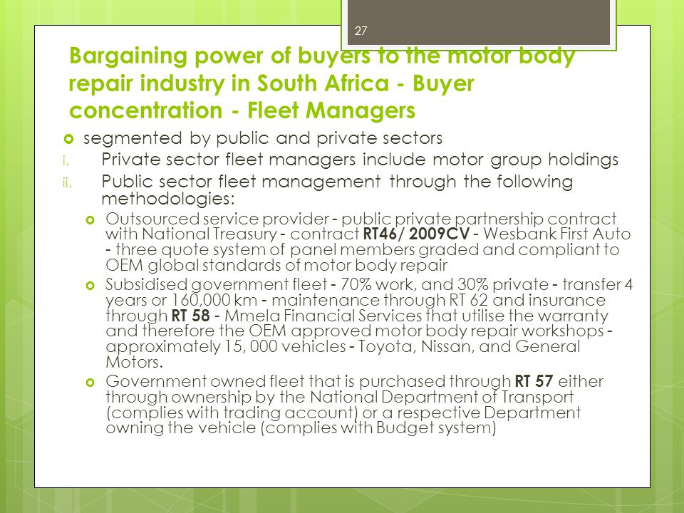 Bargaining power of buyers to the motor body repair industry in South Africa - Buyer concentration - Fleet Managers segmented by public and private sectors i.