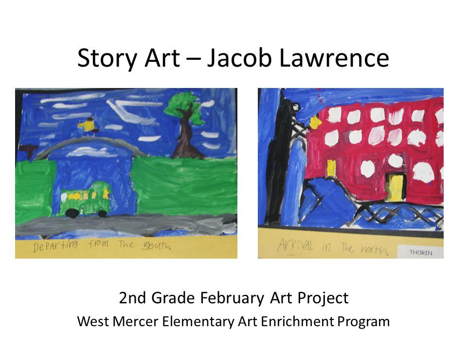 Story Art – Jacob Lawrence 2nd Grade February Art Project West Mercer Elementary Art Enrichment Program