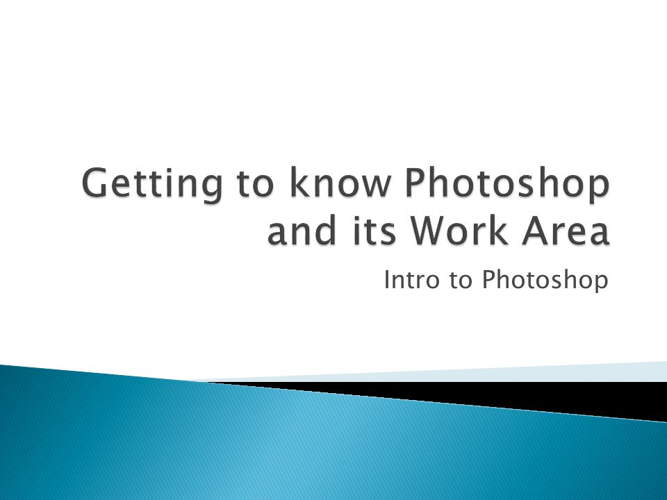 Intro to Photoshop
