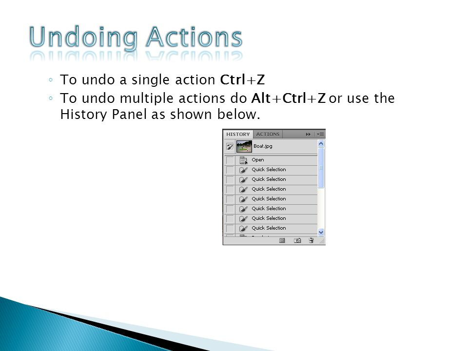 To undo a single action Ctrl+Z To undo multiple actions do Alt+Ctrl+Z or use the History Panel as shown below.